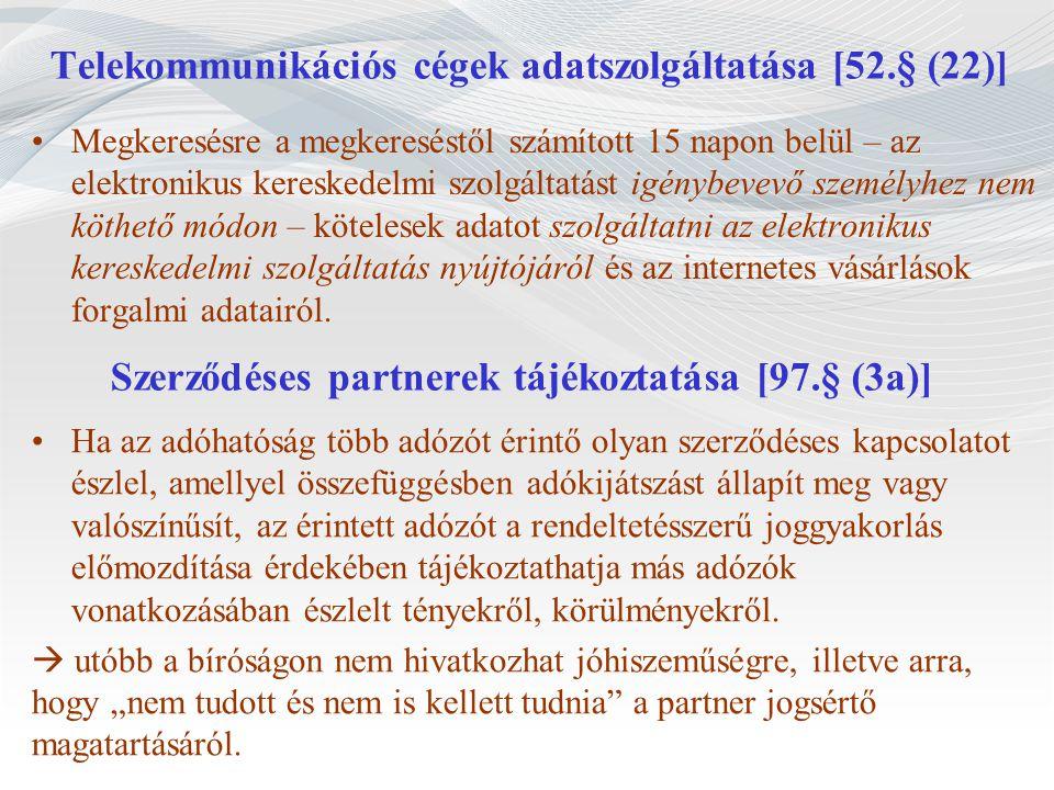 Szerződéses partnerek tájékoztatása [97.§ (3a)]